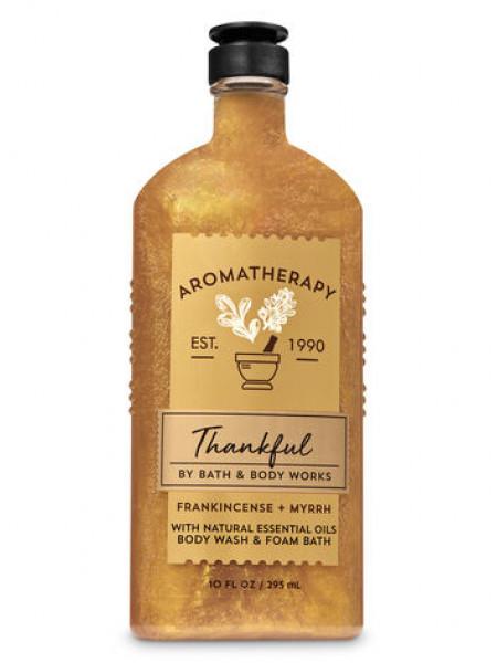 Гель-пена для душа Aromatherapy Thankful by Bath&Body Works - Frankincense Myrrh